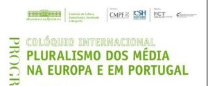 Pluralism of the Media in Europe and Portugal, Lisbon @ Senate Chamber Assembly of the Republic | Lisboa | Lisboa | Portugal