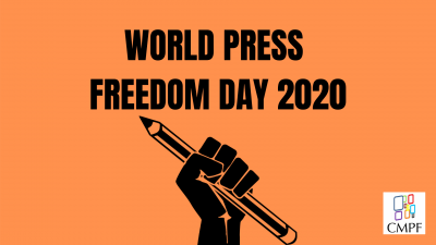 Permalink to:CMPF Statement on World Press Freedom Day and MPM2020